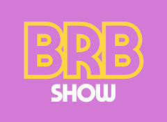 BRB Show
