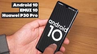 Обзор Android 10 Q и EMUI 10 на Huawei P30 Pro